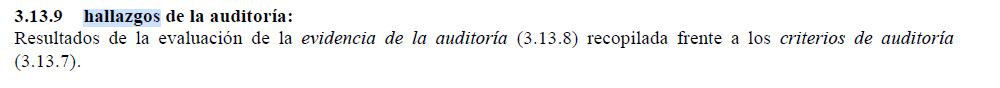 pantallazo que recoge la definición segun iso 9000 de lo que es un hallazgo de auditoria