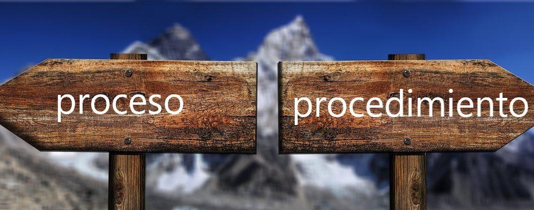 ¿Cuál es la diferencia entre proceso y procedimiento?