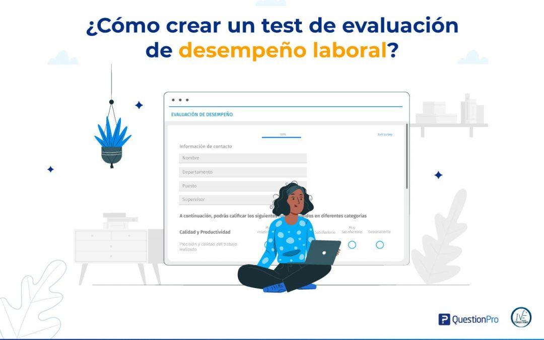 Cómo crear un Test de Evaluacion de Desempeño Laboral